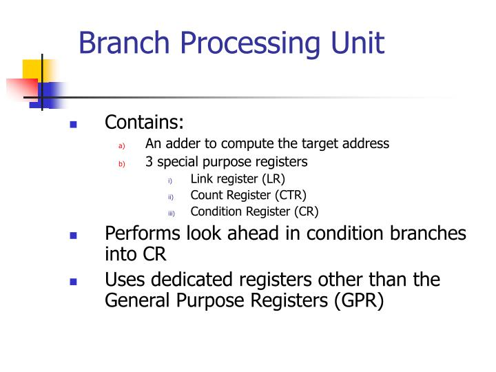 Branch Processing Unit