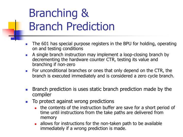 Branching &