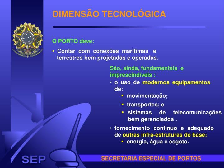 DIMENSÃO TECNOLÓGICA