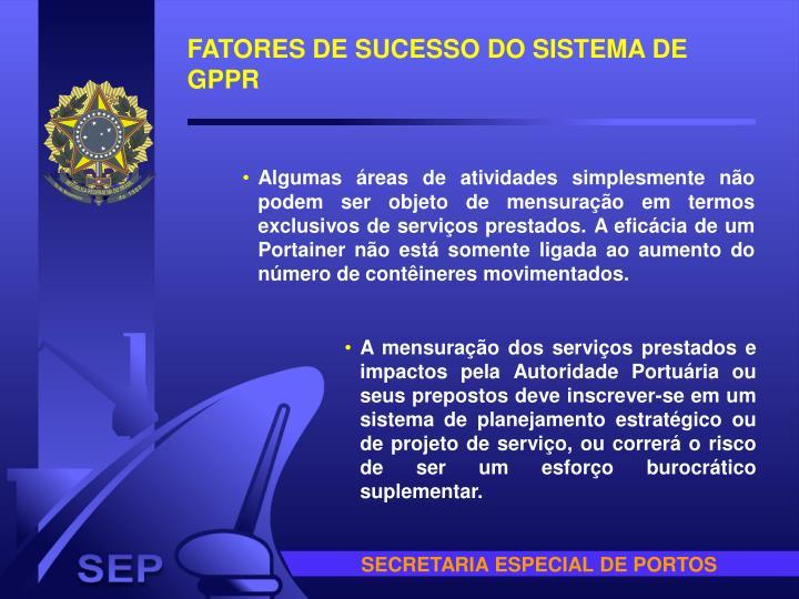 FATORES DE SUCESSO DO SISTEMA DE