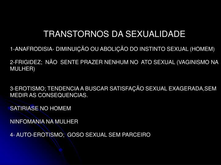 TRANSTORNOS DA SEXUALIDADE