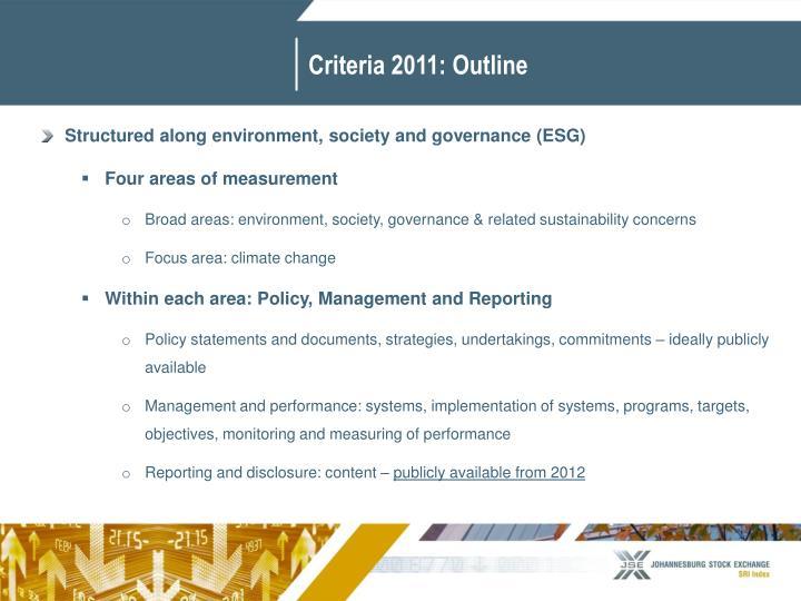 Criteria 2011: Outline