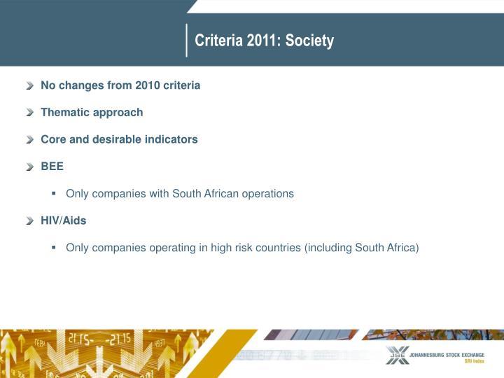 Criteria 2011: Society