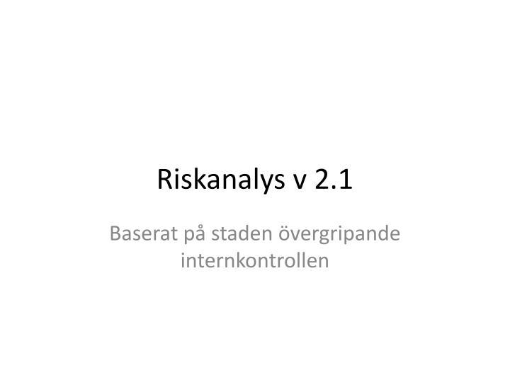 Riskanalys v 2.1