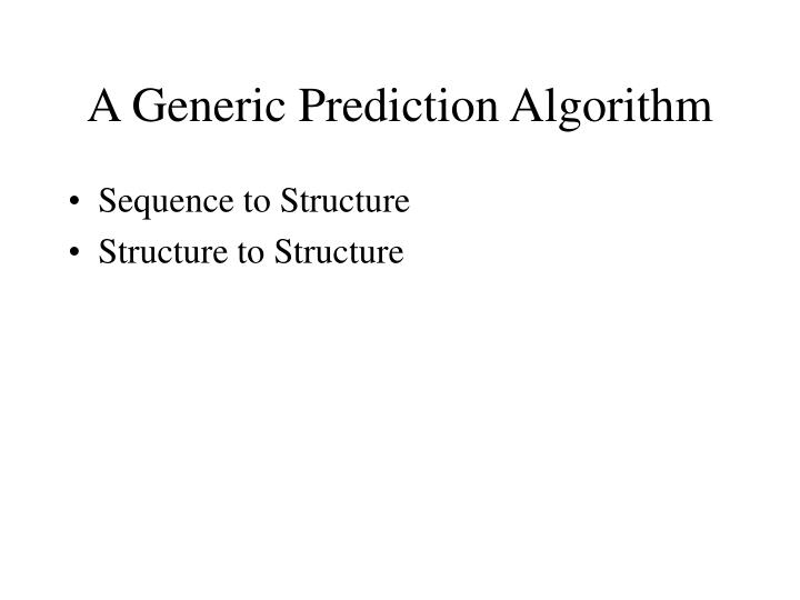 A Generic Prediction Algorithm