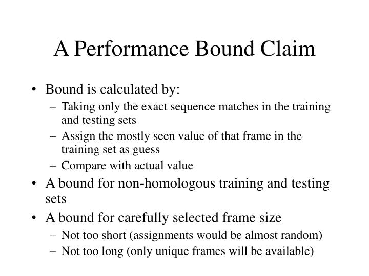 A Performance Bound Claim