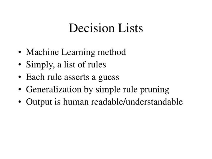 Decision Lists