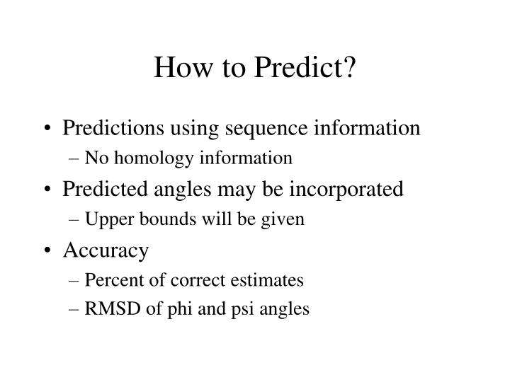 How to Predict?