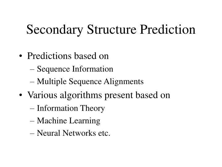 Secondary Structure Prediction