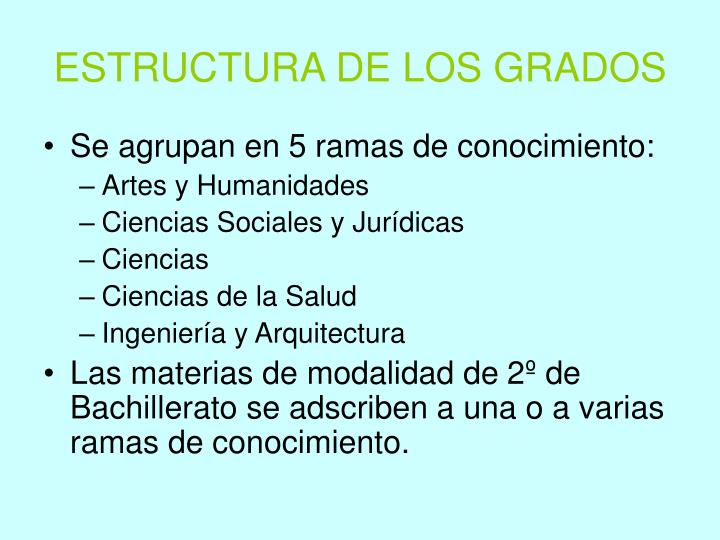 ESTRUCTURA DE LOS GRADOS