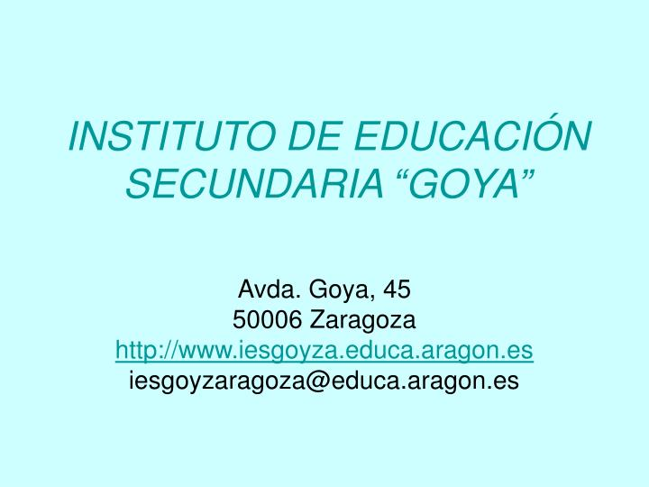 Instituto de educaci n secundaria goya