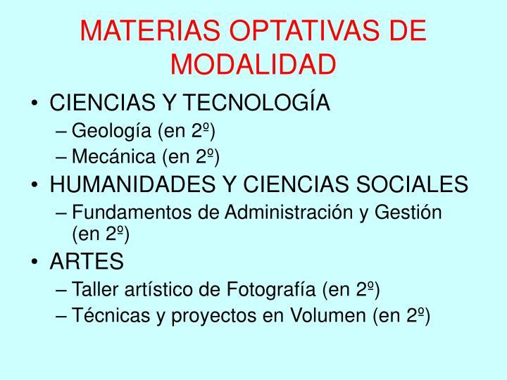 MATERIAS OPTATIVAS DE MODALIDAD