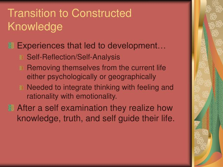 Transition to Constructed Knowledge