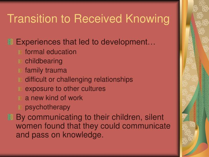 Transition to Received Knowing