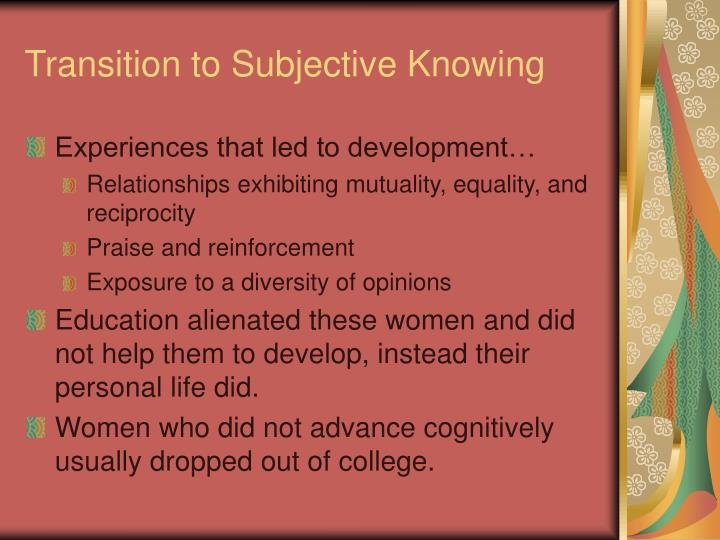 Transition to Subjective Knowing