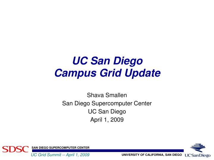 Uc san diego campus grid update