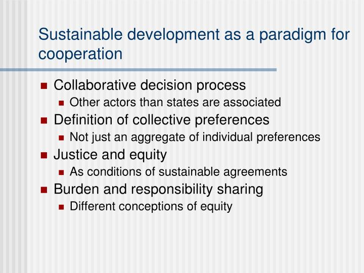 Sustainable development as a paradigm for cooperation