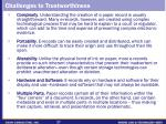 challenges to trustworthiness