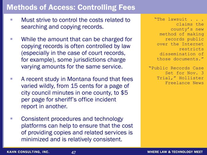 Methods of Access: Controlling Fees