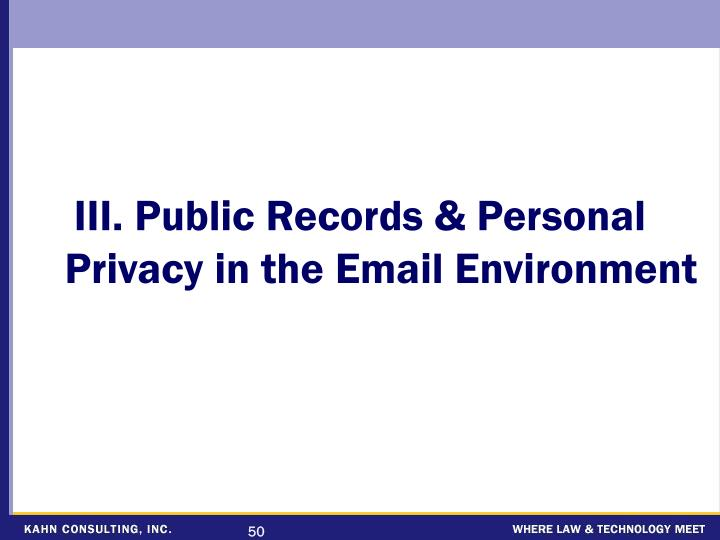 III. Public Records & Personal Privacy in the Email Environment