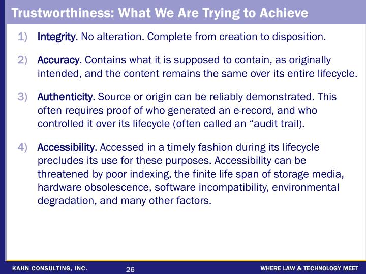 Trustworthiness: What We Are Trying to Achieve