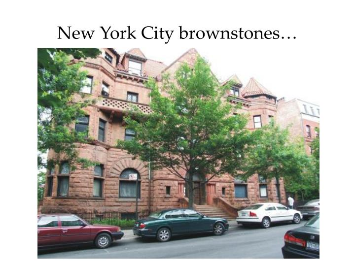 New York City brownstones…