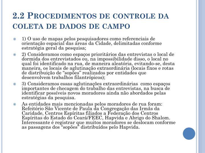 2.2 Procedimentos de controle da coleta de dados de campo