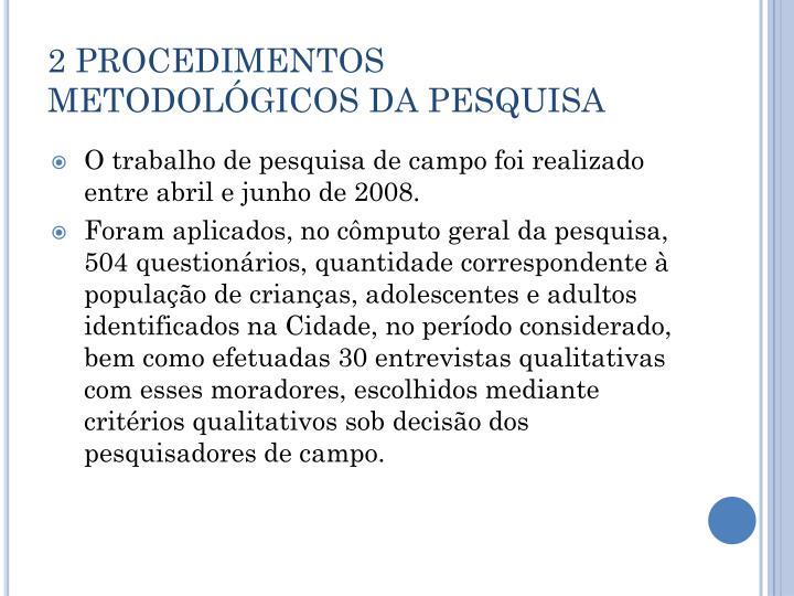 2 PROCEDIMENTOS METODOLÓGICOS DA PESQUISA