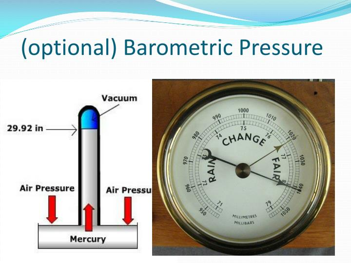 (optional) Barometric Pressure