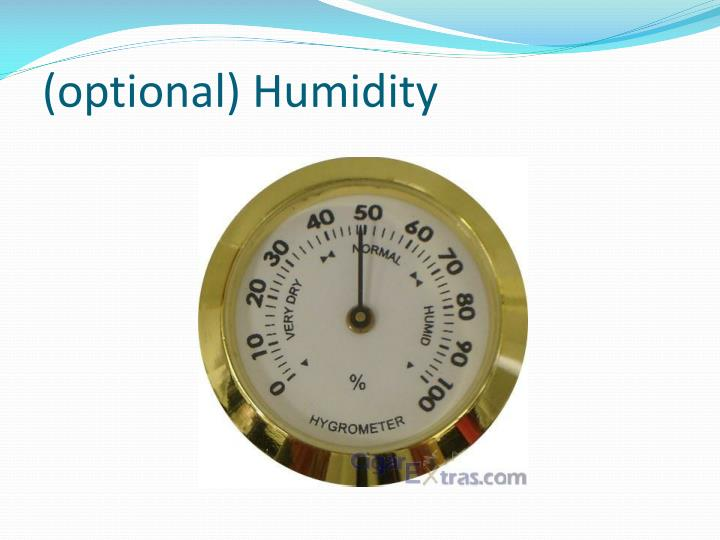 (optional) Humidity