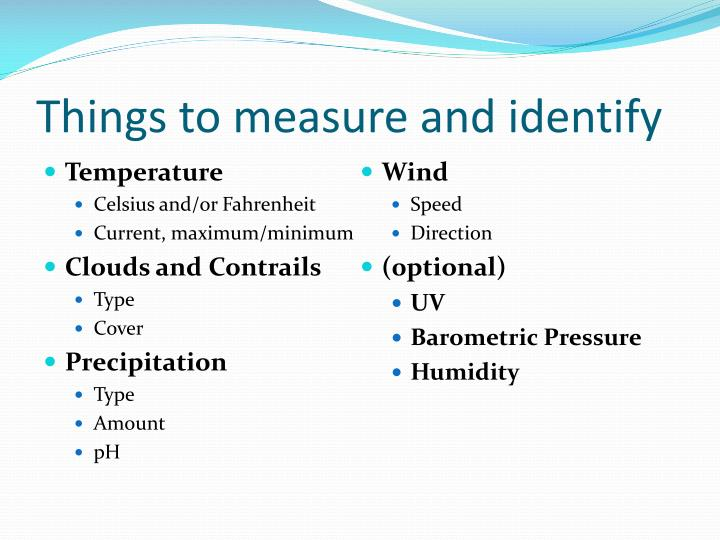 Things to measure and identify