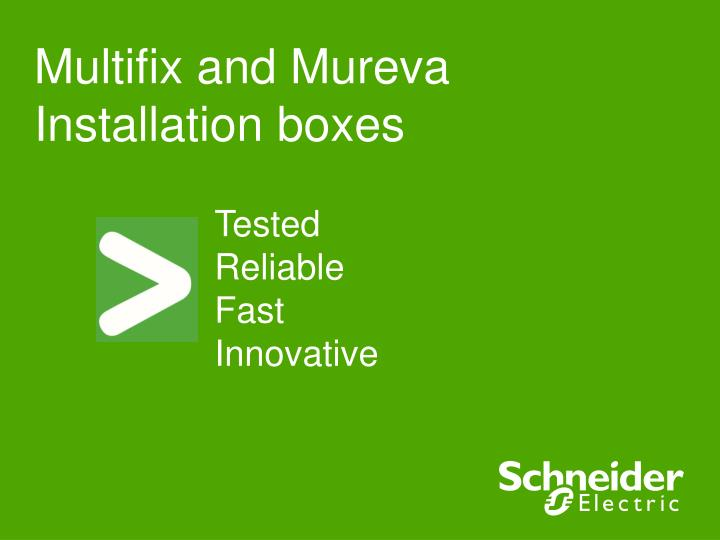 Multifix and Mureva Installation boxes