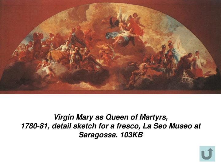 Virgin Mary as Queen of Martyrs,