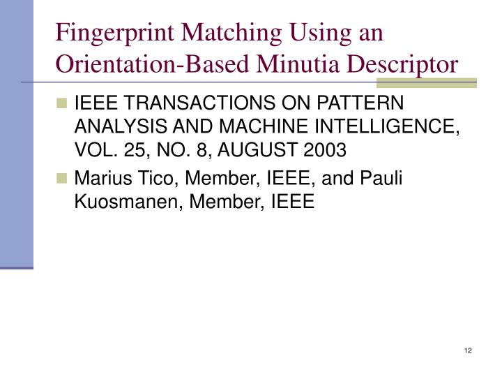 Fingerprint Matching Using an