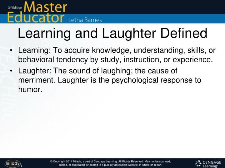 Learning and Laughter Defined