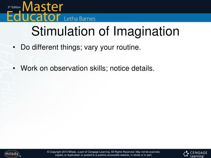 Stimulation of Imagination