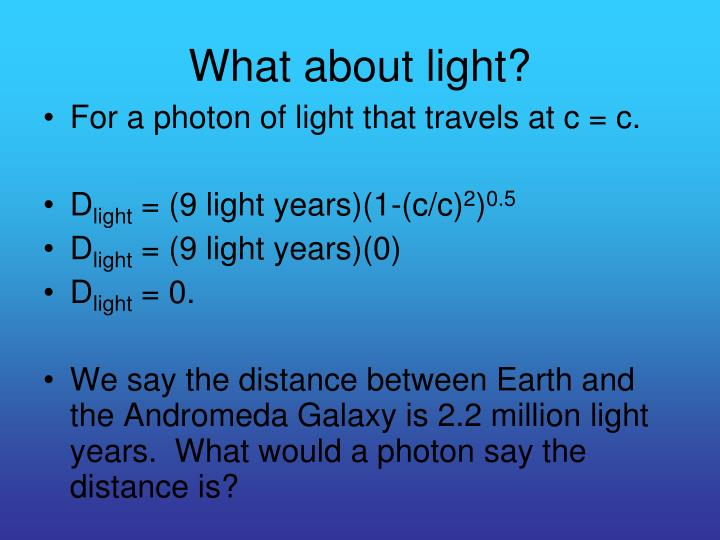 What about light?