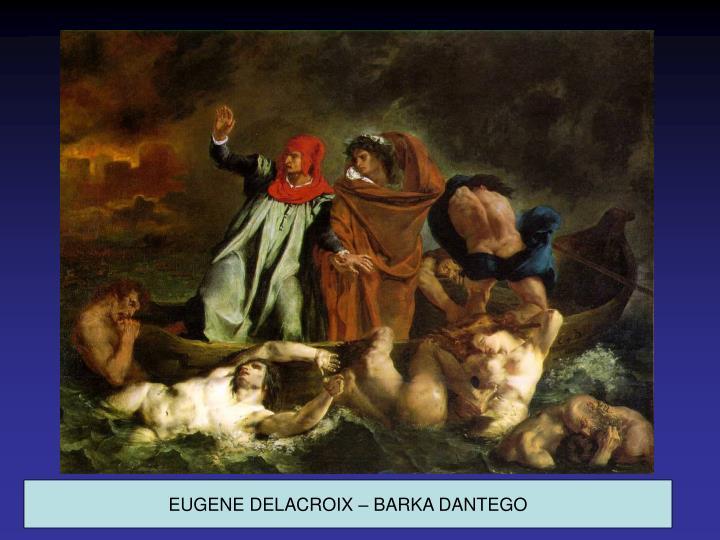 EUGENE DELACROIX – BARKA DANTEGO