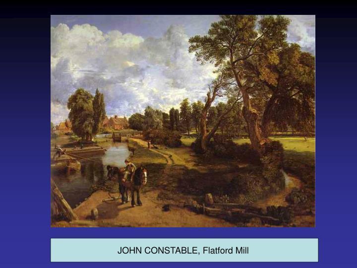 JOHN CONSTABLE, Flatford Mill