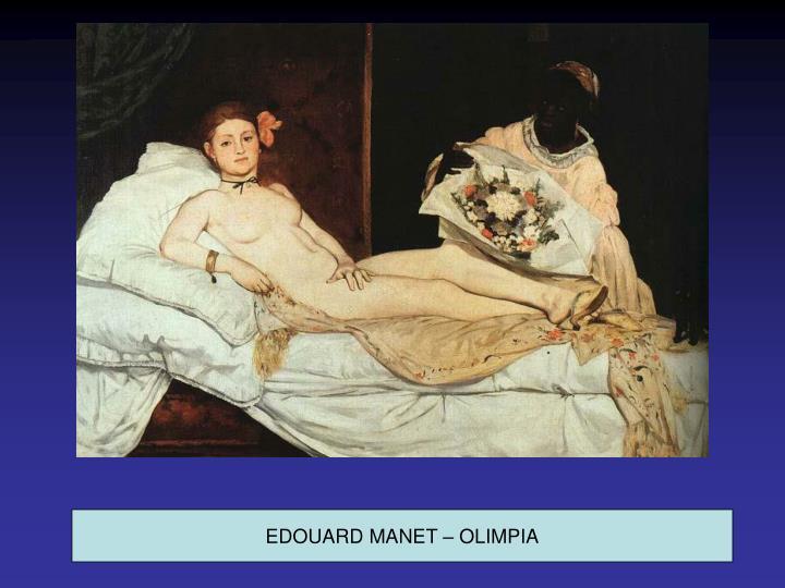 EDOUARD MANET – OLIMPIA