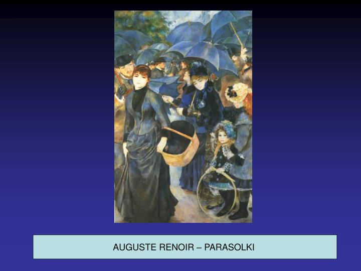AUGUSTE RENOIR – PARASOLKI