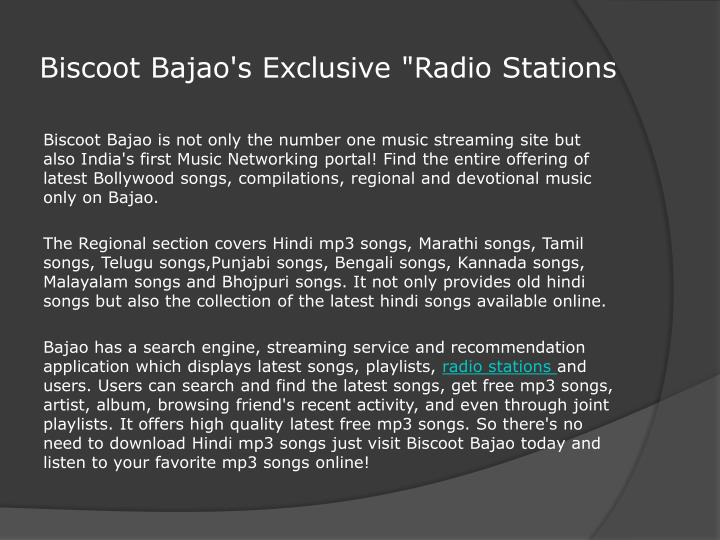 "Biscoot Bajao's Exclusive ""Radio Stations"
