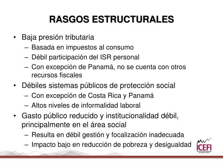 RASGOS ESTRUCTURALES