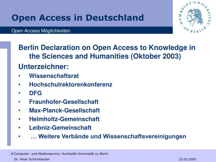 Berlin Declaration on Open Access to Knowledge in the Sciences and Humanities (Oktober 2003)