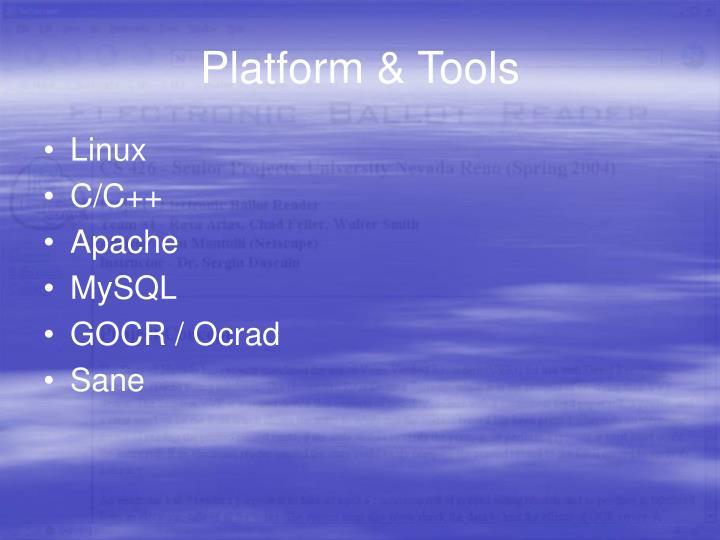 Platform & Tools