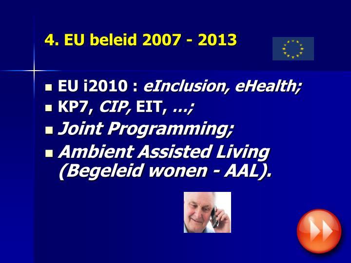 4. EU beleid 2007 - 2013