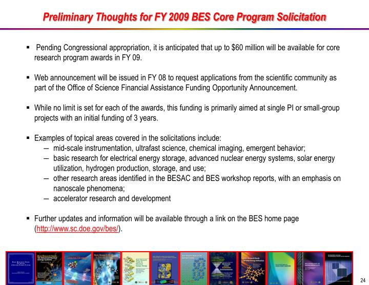 Preliminary Thoughts for FY 2009 BES Core Program Solicitation