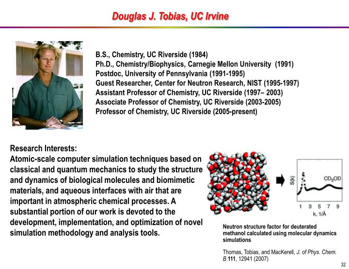 Douglas J. Tobias, UC Irvine