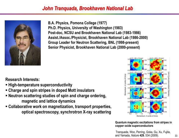 John Tranquada, Brookhaven National Lab