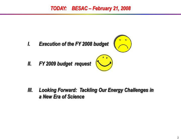 TODAY:    BESAC – February 21, 2008
